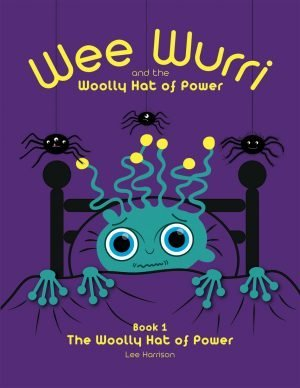 Wee Wurri and The Woolly Hat of Power - Book 1