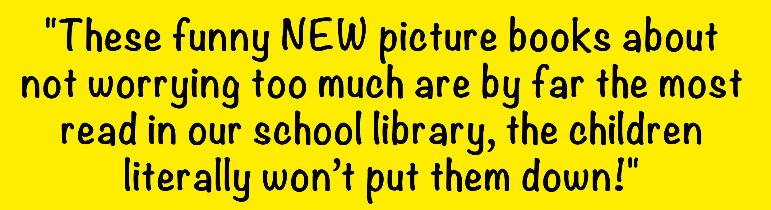 Brilliant new children's picture books quote